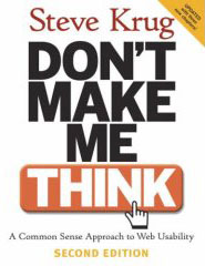 dont make me think Book Review: Don't Make Me Think by Steve Krug