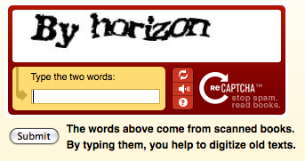 recaptcha Are you human? is CAPTCHA needed? Some Alternatives.
