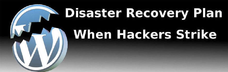 Disaster Recovery Plan – To Have Something to Fall Back On When Hackers Strike